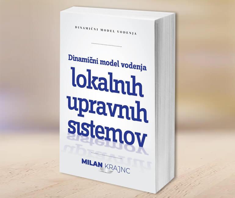 Dinamični Model Vodenja Lokalnih Upravnih Sistemov - Milan Krajnc
