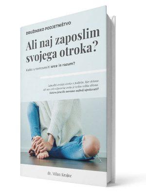 Ali naj zaposlim svojega otroka. Milan Krajnc. E-knjiga.