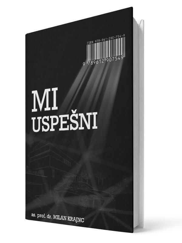 Mi uspešni, mi srečni. Milan Krajnc, audiobook, slovenski jezik.