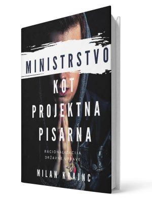 Ministrstvo kot projektna pisarna. Milan Krajnc. E-knjiga.