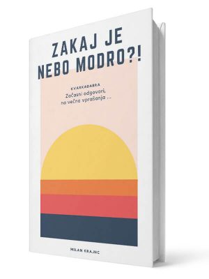 Zakaj je nebo modro. Milan Krajnc. Tiskana knjiga.